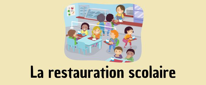 La restauration scolaire